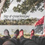 Top 5 Overlooked Camping Trip Essentials